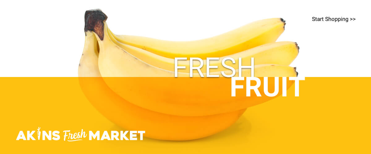 Akins Fresh Market | Fresh Fruit